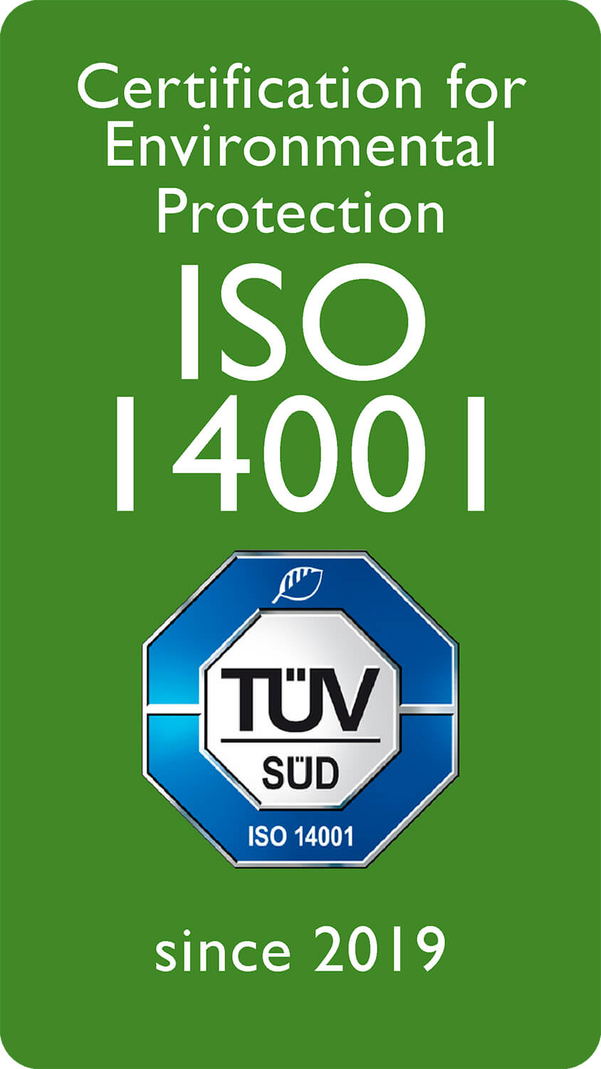 Certification for Environmental Protection ISO 14001 since 2019