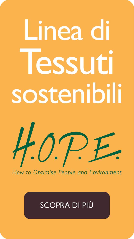 Linea di tessuti sostenibili H.O.P.E.