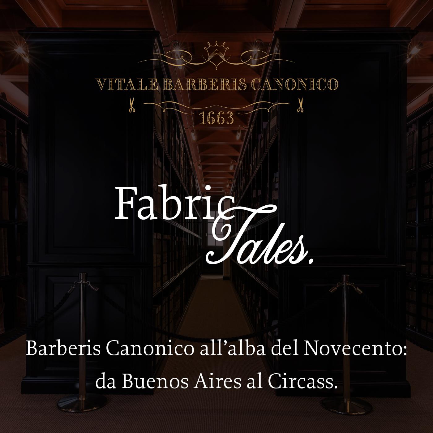 Barberis Canonico all'alba del Novecento: da Buenos Aires al Circass